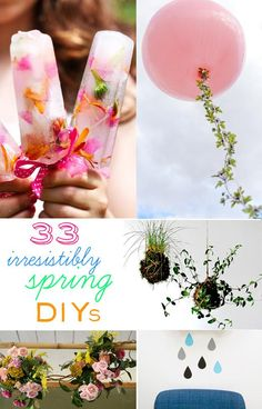 33 Irresistibly Spring and Summer DIYs. From spicing up your closet hangers to creating adorable party accessories like tissue paper votives and floral garden balloon strings.