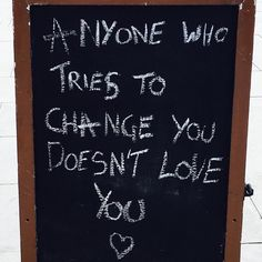 Anyone that tries to change you doesn't love you.  Join the free training course. See the profile for a link  #30daychallenge #30littlesteps #lifecoach #quote #s4s  #happiness  #selfhelp  #instaquotes #motivation  #quotes  #quotableswag  #wordswagapp  #positivity #quoteoftheday #quotestoliveby #quotestagram #quotesdaily