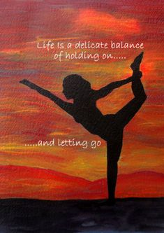 "Inspirational Yoga Art - ""Life is a Delicate Balance"" - Painting by Lorraine Skala - Please visit my Etsy Shop to purchase notecards or prints"