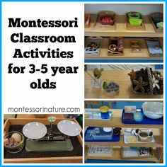 Montessori Nature: Montessori Classroom Activities for 3-5 year olds.