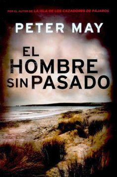 El hombre sin pasado / Peter May