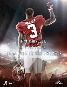 Calvin Ridley. The Process. It's a mindset.  #Alabama #RollTide #BuiltByBama #Bama #BamaNation #CrimsonTide #RTR #Tide #RammerJammer