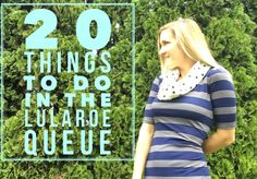 LuLaRoe Queue!! 20 IMPORTANT things to do while waiting to Onboard