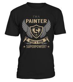 Painter Superpower Job Title T-Shirt #Painter