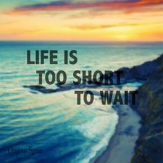 Don't wait for it, go for it! #motivation #inspiration #love #nature