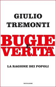 Bugie e verità by Giulio Tremonti - Digitall Media The Four Loves, Im Selfish, This Is My Story, Three Words, Marketing Quotes, Do It Right, Still Love You, Smile Because, What To Read