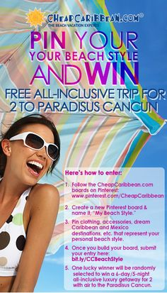 My Beach Style Pinterest Promo Win a 6 day/5 night all-inclusive trip for 2 to Paradisus Cancun from CheapCaribbean.com #CheapCaribbean