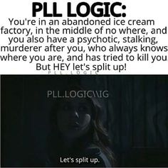 Image via We Heart It https://weheartit.com/entry/163985527 #logic #splitup #pll