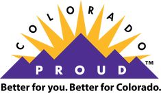 Better for you. Better for Colorado. Look for the Colorado Proud logo at grocery stores, farmers' markets, garden centers and restaurants. By buying locally grown, raised and processed food and agricultural products, you are receiving high quality fresh products and helping Colorado's economy, local farmers, ranchers, greenhouses, manufacturers and processors in your area.