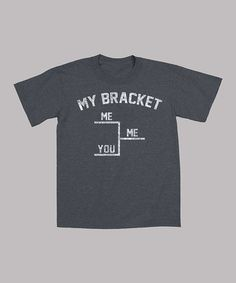 Another great find on #zulily! Charcoal 'My Bracket' Tee - Toddler & Boys by KidTeeZ #zulilyfinds