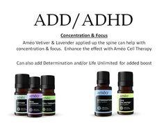 All Natural Clinical Grade Essential Oils for ADD/ADHD.  Améo CERT5 www.fulloflifecs.com