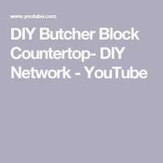 Fabulous DIY Butcher Block Countertop DIY Network YouTube