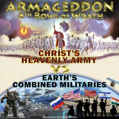 6th Bowl of Wrath - Armageddon - Book of Revelation Bible End Times, Isaiah 13, Revelation Study, End Times Prophecy, Whole Earth, Name Writing, Bible Truth, King Of Kings, Psalms