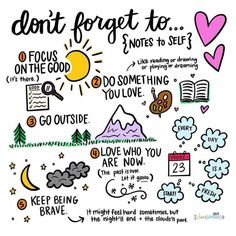 Notes to self #TheBlissCoach #dontforget