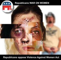 Republicans oppose the Violence Against Women Act in their continuing War on Women