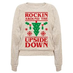 """Get strange this Christmas and """"Rock Around The Upside Down"""" with this parody holiday design! Perfect for rocking around the Christmas tree, holiday gatherings, Christmas parties, pop culture Christmas, and spending the Holiday in upside down style! Row Row Your Boat, The Row, Funny Tee Shirts, T Shirt, Shirt Sayings, Stranger Things Christmas, Christmas Shirts, Christmas Mix, Christmas Parties"""