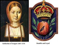 Katherine of Aragón, Badge & Motto. First wife of Henry VIII. Divorced so he could marry wife # had many children, the only one survived is Mary who later became Queen Mary and was known as Bloody Mary. Tudor History, European History, British History, Art History, Wives Of Henry Viii, King Henry Viii, Rey Enrique Viii, Elizabeth Of York, Anne Of Cleves