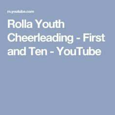 Rolla Youth Cheerleading - First and Ten - YouTube