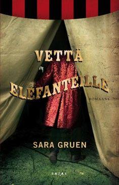 Sara Gruen, Vettä elefanteille Lukuhaasteen kohta 35 Kirja kirjailijalta, jonka nimikirjaimet ovat samat kuin sinulla