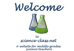 Resources for middle school science. Always free - never a charge at science-class.net.