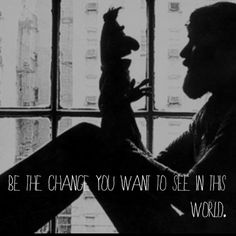#inspiration #quote #JimHenson #Gandhi #F.L.O.G. original design by Jessica