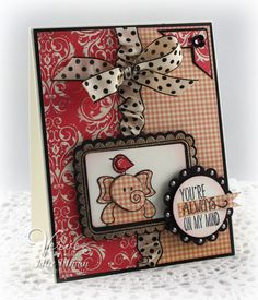You're always on my mind ... Those who are, know it! Btw love the ribbon on this card