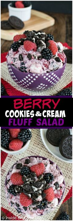 Berry Cookies and Cream Fluff Salad - berries and cookie chunks add a fun flair to this easy dessert salad. Great no bake recipe for picnics!
