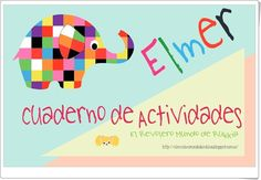 Learning with Elmer, Elmer the Elephant, Elmer activities. Montessori Activities, Reading Activities, Classroom Activities, Activities For Kids, Elmer The Elephants, English Classroom, Book Week, Adult Crafts, Early Literacy