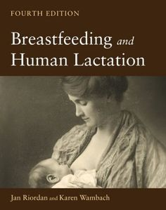 One of the books to study for IBCLC - Breastfeeding and Human Lactation, Fourth Edition by Jan Riordan,