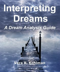 FREE on Kindle:  July 23 – 24 Interpreting Dreams: A Dream Analysis Guide  Have you had vivid dreams and wondered if they had any significance? Now you can delve into the details of your dreams and figure out what it all means.