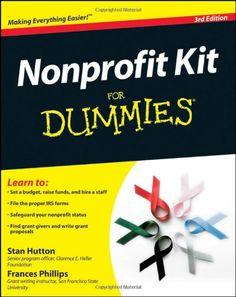 Nonprofit Kit For Dummies by Stan Hutton,http://www.amazon.com/dp/047052975X/ref=cm_sw_r_pi_dp_gsVYsb0PYNTSPZS3