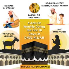 6 Acts of Worship During The First 10 Days of Dhul - Hijjah 1 - Increase in worship 2 - Do Dhikr & recite Takbeer / Tahleel / Tahmeed 3 - To perform qurbani 4 - Fast on the first 9 days 5 - Seek Forgiveness 6 - Perform Hajj (Pilgrimage) Hajj Pilgrimage, Finding The Right Job, Arabic Phrases, Islam Religion, Busy Life, Holy Quran, People Around The World, Peace Of Mind, 10 Days