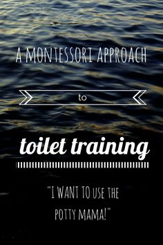 Here are my Montessori tips for potty and toilet training