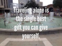 New Travel Alone Quotes Life Wanderlust Ideas Now Quotes, Girl Quotes, Quotes To Live By, Solo Travel Quotes, Best Travel Quotes, Traveling Alone Quotes, Travel Alone, Best Inspirational Quotes, Best Quotes