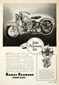 1953 ad for the 1954 Golden Anniversary Twin Hydra-glide motorcycle made and sold in Milwaukee Wisconsin Hd Motorcycles, American Motorcycles, Vintage Motorcycles, Harley Davidson Motorcycles, Harley Davidson Posters, Vintage Harley Davidson, Vintage Advertisements, Vintage Ads, Harley Tattoos