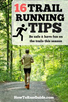 16 Trail Running Tips for Runners. Ready to tackle the trails this season? Read these 16 tips for starting trail running and make sure you're safe and prepared before heading out. #running