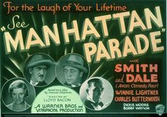 """""""Manhattan Parade"""" is a 1931 musical comedy film photographed entirely in Technicolor. The film was the first Warner Bros. film to be filmed in the improved Technicolor process which removed grain and improved both the color and clarity of the film. Only a black and white copy of the cut print released in 1931 in the United States seems to have survived."""