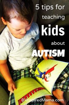 How do you teach your kids about differences and disabilities? Here are 5 tips for teaching about Autism (plus a children's book GIVEAWAY!) from B-InspiredMama.com