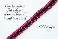In this tutorial I show you how to make a flat side on a round beaded kumihimo braid. Perfect for when using odd shaped beads for your kumihimo braid while m...