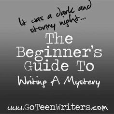 The Beginner's Guide to Writing a Mystery