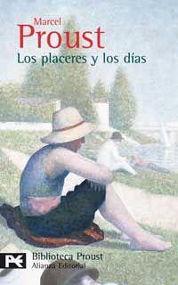 Publicado en 1894, Los placeres y los días –«libro mejor escrito, o menos mal que Swann», como escribió muchos años después, en 1918, el pro...