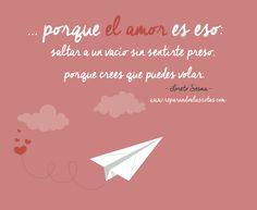 '... porque el amor es eso: saltar a un vacío sin sentirte preso porque crees que puedes volar'. Gracias, @tokal8! <3