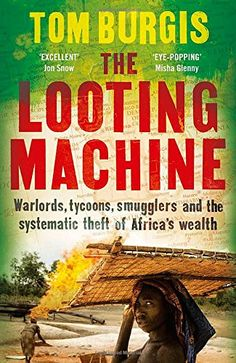 The Looting Machine - A shocking investigative journey into the way the resource trade wreaks havoc on Africa, 'The Looting Machine' explores the dark underbelly of the global economy.  Africa: the world's poorest continent and, arguably, its richest. While accounting for just 2 percent of global GDP, it is home to 15 per cent of the planet's crude oil, 40 per cent of its gold and 80 per cent of its platinum. A third of the earth's mineral deposits lie beneath its soil.