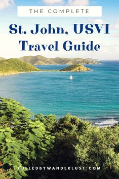 The complete St. Everything you need for the perfect tropical vacation, from scenic lodging to turquoise beaches. Best Island Vacation, Italy Vacation, Tropical Island, Where Is Bora Bora, Caribbean Vacations, Tropical Vacations, Us Virgin Islands, Travel Usa, Travel Tips