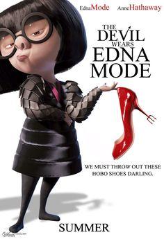 The Devil wears Edna Mode :P