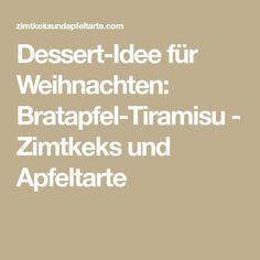 Dessert-Idee für Weihnachten: Bratapfel-Tiramisu - Zimtkeks und Apfeltarte