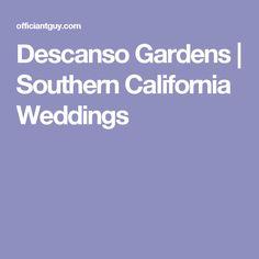 Descanso Gardens | Southern California Weddings