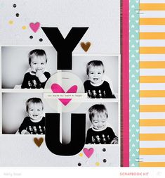 #papercraft #scrapbook #layout - You *Main Kit Only* by Kelly Noel at @studio_calico - a new fav!