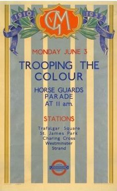 Monday June 3 . Trooping the Colour : Horse Guards Parade at 11 am : Stations Trafalgar Square . St. James Park . charing Cross . Westminster . Strand (1935)
