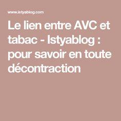 Le lien entre AVC et tabac - Istyablog : pour savoir en toute décontraction